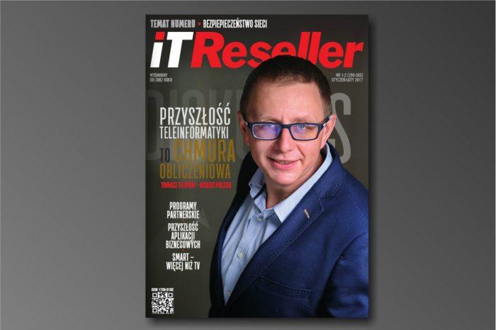Najnowsze wydanie magazynu IT Reseller nr. 1/2 (299-300) Styczeń - Luty 2017. Temat numeru: BEZPIECZEŃSTWO SIECI