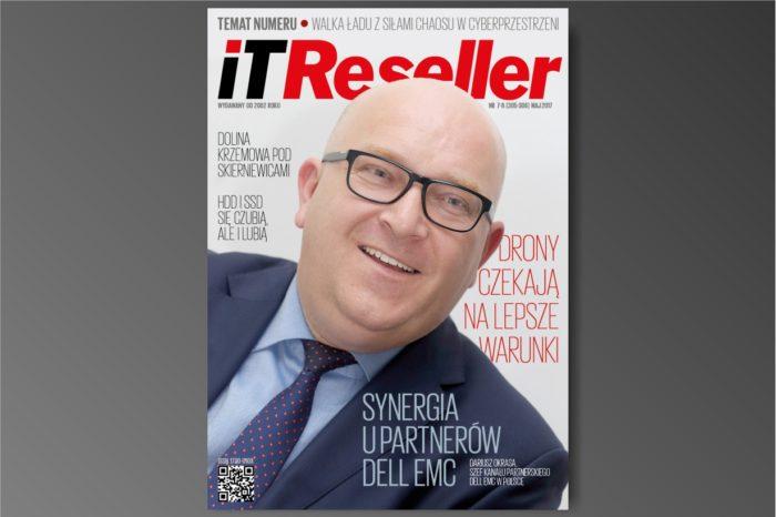 IT Reseller nr. 7/8 (305-306) Maj 2017. Temat numeru: Walka ładu z siłami chaosu w cyberprzestrzenii