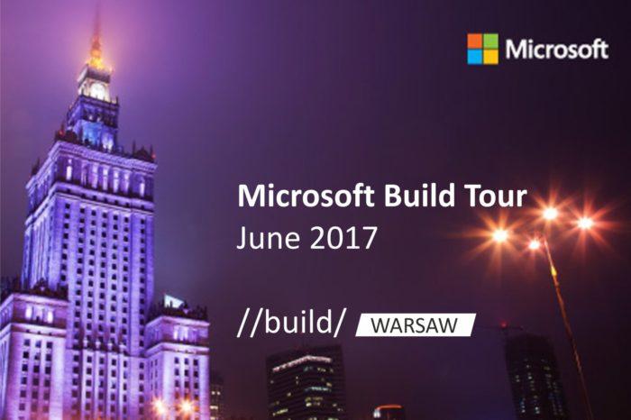 Eksperci Microsoft przepowiadają technologiczną przyszłość - Microsoft Build Tour 2017 odbędzie się dniach 19-20 czerwca w Warszawie.