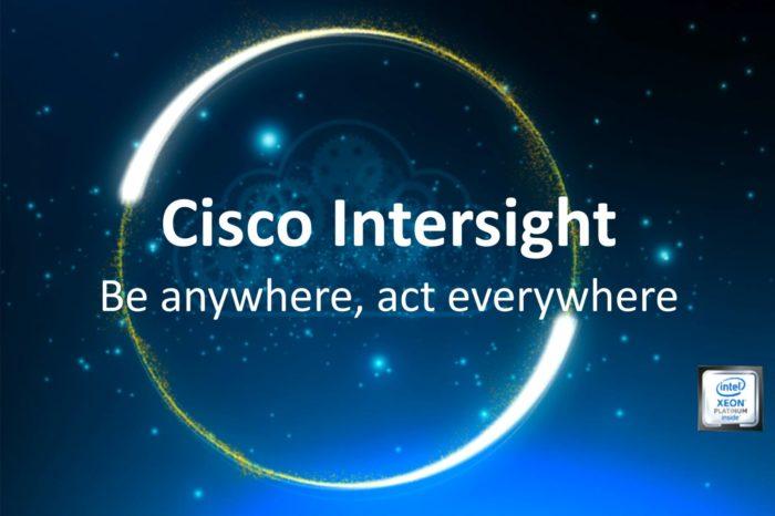 Cisco udostępnia nową platformę Cisco Intersight - rewolucyjne zmiany w sposobie zarządzania systemami UCS i HyperFlex w erze cyfrowej transformacji.