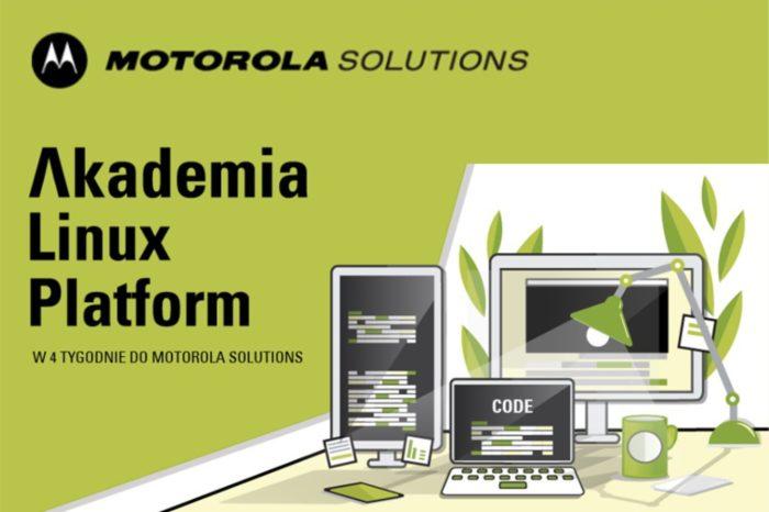 Linux Platform Academy - Ruszył nabór do bezpłatnej akademii programowania Linux w Motorola Solutions.