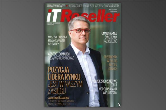 "Magazyn IT Reseller nr. 313-314. Temat numeru: ""Infrastruktura Niewzruszonym Fundamentem."""