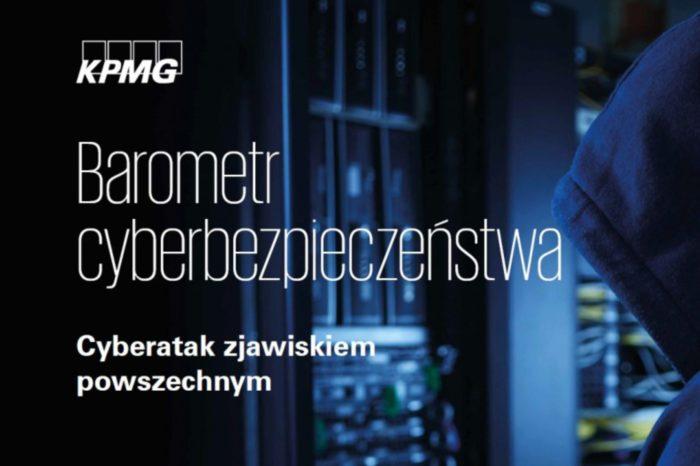 """Raport KPMG w Polsce pt. """"Barometr cyberbezpieczeństwa. Cyberatak zjawiskiem powszechnym"""" - Aż 82% firm w Polsce było celem cyberataku w 2017 roku."""