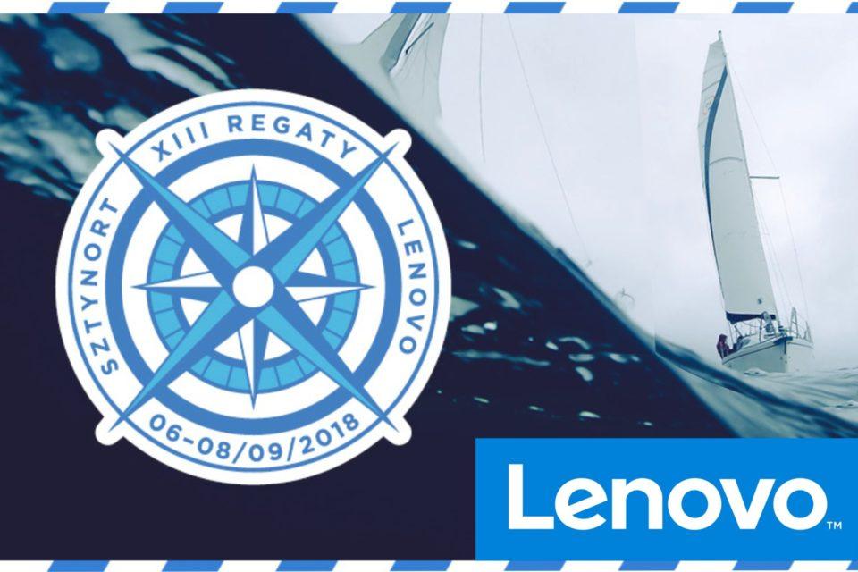 Ahoj branżowi żeglarze! Rusza rejestracja na największą branżową imprezę żeglarską w Polsce - XIII Regaty Lenovo!
