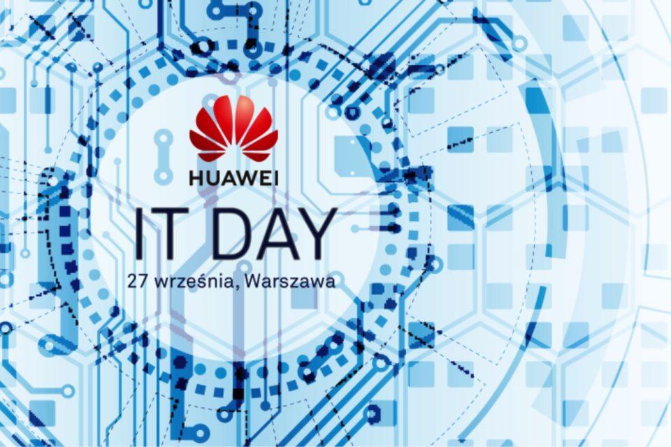 Huawei Enterprise zaprasza 20 września na Huawei IT Day 2018
