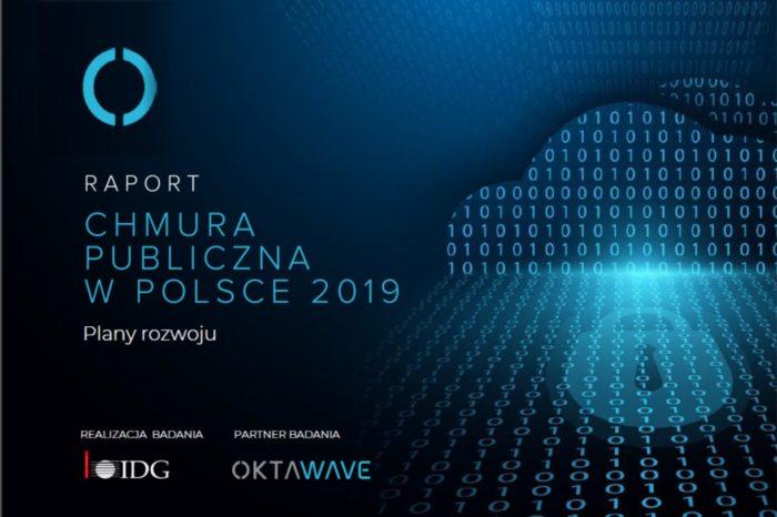 """""""Chmura publiczna w Polsce 2019 – wykorzystanie, bezpieczeństwo, plany rozwoju."""" Jakie są kierunki rozwoju chmury? - zdradza raport IDG we współpracy z Oktawave."""