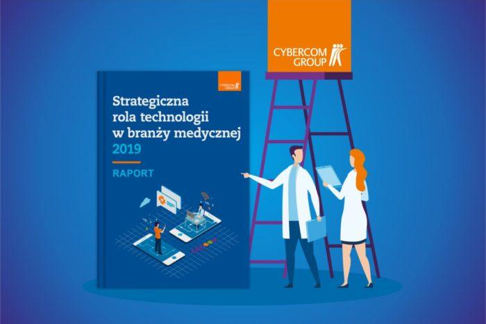 """Raport Cybercom """"Strategiczna rola technologii w branży medycznej"""" - Polskie firmy medyczne niewiele inwestują w technologie, ale uważają się za innowacyjne..."""
