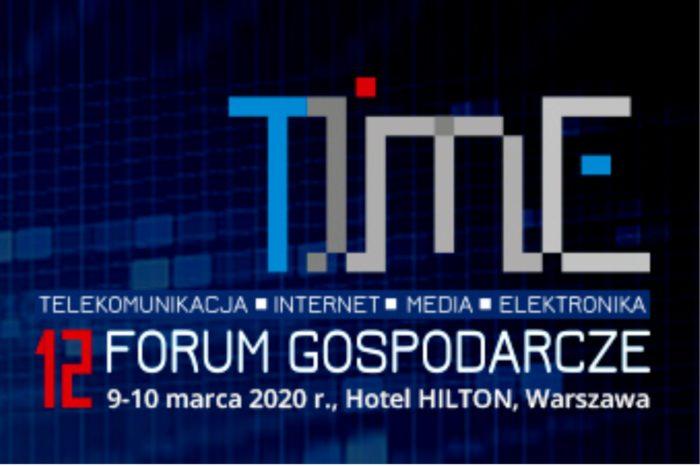 """12. Forum Gospodarcze TIME """"Między Konkurencją a Współpracą - Nowy Cyfrowy Świat"""" - Innowacje wymagają działań, które wspiera Narodowe Centrum Badań i Rozwoju."""