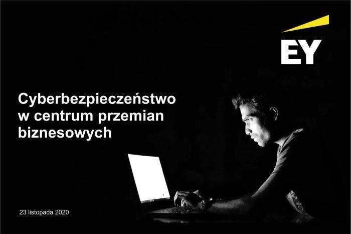 Cyberbezpieczeństwo w centrum przemian biznesowych, istotnie zmienia się liczba cyberataków, zmieniają się atakujący oraz ich motywy, wynika z badania EY GISS – Global Information Security Survey.