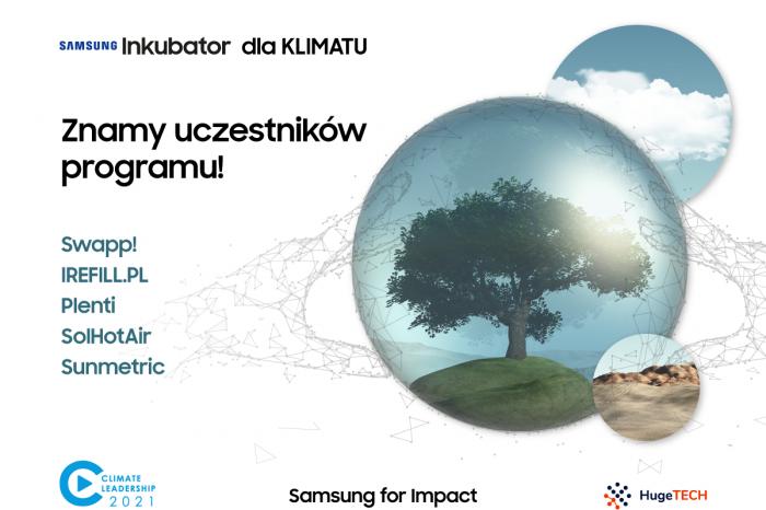 5 innowacyjnych startupów, które mają pozytywny wpływ na środowisko naturalne wyrusza na ratunek klimatowi, w ramach 2. edycji programu Samsung Inkubator Climate Leadership.