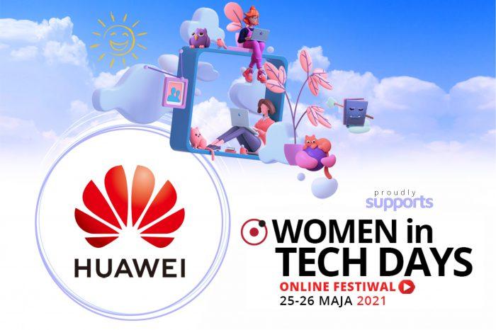 Huawei i Fundacja Perspektywy zapraszają na konferencję Women In Tech Days 2021, kierowaną do młodych kobiet zainteresowanych karierą w branży nowych technologii, które jest wspierane przez Huawei.