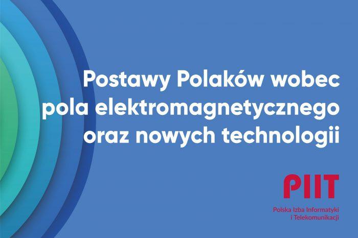 Niemal połowa Polaków nie wie czym jest pole elektromagnetyczne (PEM). Niski poziom wiedzy jest poważną barierą ograniczającą rozwój nowych technologii, porażające wyniki raportu PIIT.
