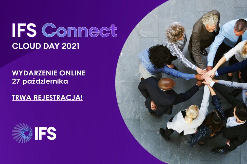 Zapraszamy na IFS Connect Cloud Day 2021 - Nie zapomnij o rejestracji! Widzimy się już 27 października w wersji online! Start od godziny 10:00!